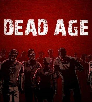 Dead Age [v 1.7] (2016) PC | Лицензия