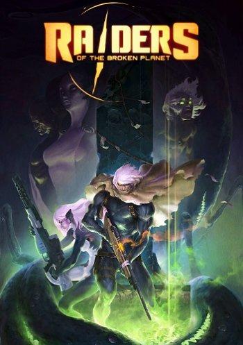 Raiders of the Broken Planet (2017) PC   Лицензия