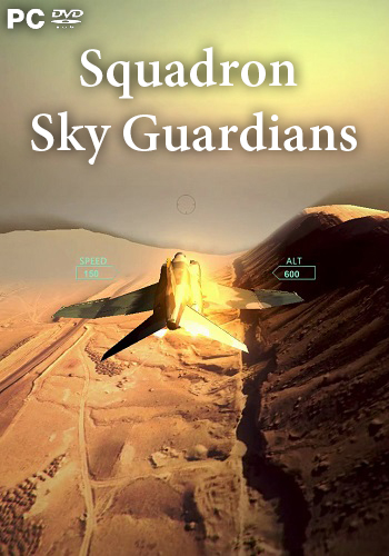 Squadron: Sky Guardians (2017) PC | Лицензия