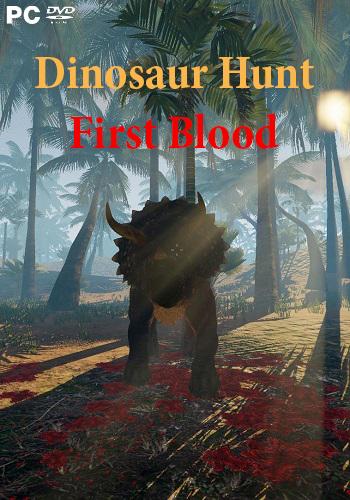 Dinosaur Hunt First Blood (2017) PC   Лицензия