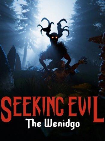 Seeking Evil: The Wendigo (2017) PC   Лицензия