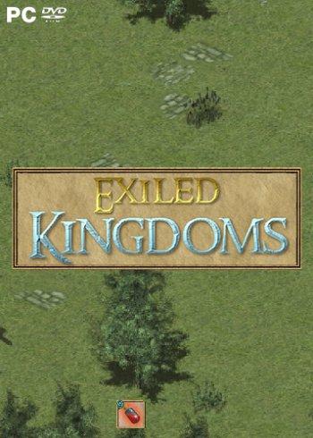 Exiled Kingdoms [v 1.1.1074 - 4] (2018) PC | RePack от qoob
