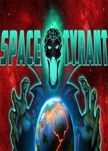 Space Tyrant (2018) PC   Лицензия
