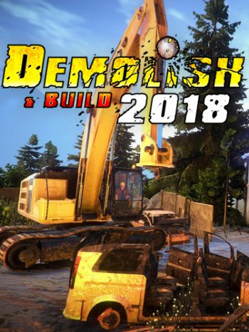 Demolish & Build 2018 (2018) PC   Лицензия