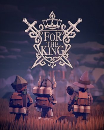 For The King [v 1.0.10.9415] (2018) PC | Лицензия
