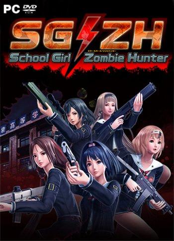 SG/ZH: School Girl/Zombie Hunter (2018) PC | Пиратка