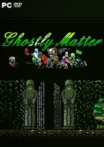 Ghostly Matter (2018) PC   RePack от Other s