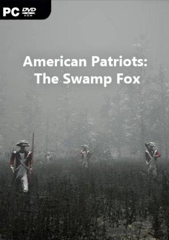 American Patriots: The Swamp Fox (2018) PC   Лицензия