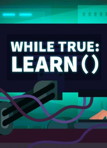 while True: learn (2019) PC | Пиратка