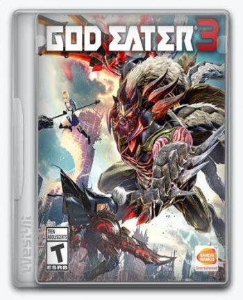 GOD EATER 3 [v 2.40] (2019) PC   RePack от xatab