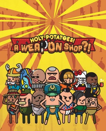 Holy Potatoes! A Weapon Shop?! (2015) PC | Пиратка