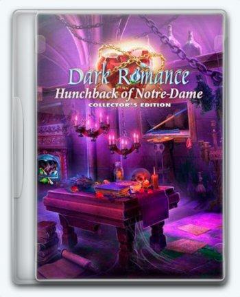 Dark Romance 10: Hunchback of Notre-Dame / Мрачная история 10: Горбун из Нотр-Дама (2019) PC | Пиратка