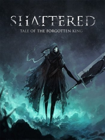 Shattered - Tale of the Forgotten King (2019) PC   Пиратка