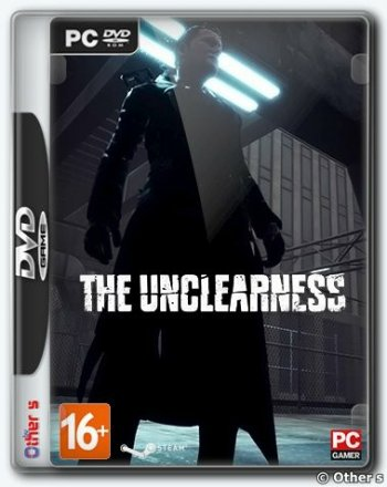 THE UNCLEARNESS (2019) PC   Лицензия