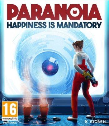 Paranoia: Happiness is Mandatory (2019) PC | Лицензия